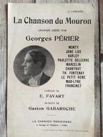 Partition Musicale La Chanson Du Mouron Georges Perier - Scores & Partitions