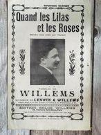 Partition Musicale Quand Les Lilas Et Les Roses Willems - Scores & Partitions
