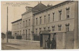 Romans Sur Isere Ecole Pratique Camp Prisonniers Allemands Guerre 1914 - Romans Sur Isere