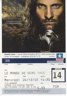 TICKET DE CINEMA KINEPOLIS - LE SEIGNEUR DES ANNEAUX - THE LORD OF THE RINGS - Tickets - Vouchers