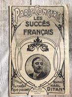 Partition Musicale Paris Concert Les Succes Français Repertoire Karl Ditan Tu N'a Fait Que Passer - Scores & Partitions