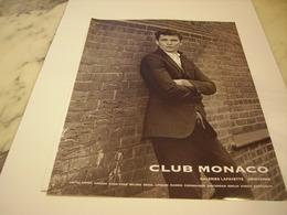 PUBLICITE AFFICHE VETEMENT CLUB MONACO - Vintage Clothes & Linen