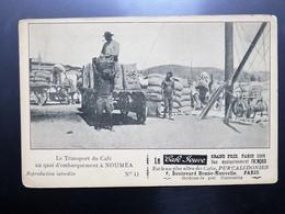 C.P.A. Nouvelle Calédonie NOUMEA : Le Transport Du Café Au Quai D'embarquement, Le Café Jouve - New Caledonia