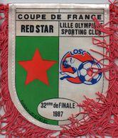 Fanion De RED STAR / LILLE  Coupe De France 1988 - Habillement, Souvenirs & Autres