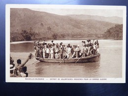 C.P.A. Nouvelle Calédonie Départ De Volontaires Indigènes Pour La Grande Guerre - New Caledonia