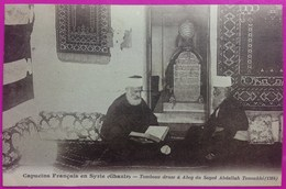 Cpa Capucins Français Syrie Tombeau Druse à Abey Du Sayed Abdallah Tenoukhi Liban Rare Lebanon Proche Beyrouth - Syrie