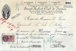SAINT HUBERT CLUB DE FRANCE , Paris Le 1er Janvier 1937 Cotisation De Mr Véron Membre Titulaire , Carte De Sociétaire - Sport & Turismo