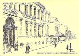 76 - Le Havre , Journée Du Timbre 1992 , Ecole Supérieur De Jeunes Filles - Le Havre