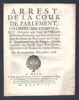 ARREST De La Cour Chambre Des Comptes  METZ 19 NOVEMBRE 1708 - Décrets & Lois