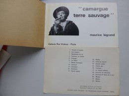 "Maurice LEGRAND, Peintre Catalogue ""camargue Sauvage"" Expo 1962, Texte R. Charmet ; Ref VP38 - Programs"