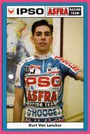 Cycliste - Cyclisme - KURT VAN LANCKER - IPSO - Asfra Racing Team - Sponsor - Pub - Cycling