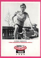 Cycliste - Cyclisme - LUDWIG WIJNANTS - Opel - Superconflex - Yoko - Sponsor - Pub - Ciclismo