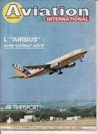 Aviation Magazine N° 743 Du 1 Au 14 Décembre 1978 Airbus Fokker Taylor Bird Cessna - Aviation