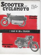 Scooter Et Cyclomoto N°98 Août 1960 - Slughi Parilla, Hercules K 101 - Auto/Moto