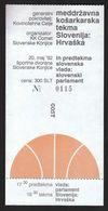 Slovenia Slovenske Konjice 1992 / Basketball / First Basketball Game Slovenia - Croatia / Ticket - Match Tickets