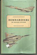 Kenneth MUNSON Bombardiers  Du Monde Entier, Avions De Patrouille Maritime Et De Transport - AeroAirplanes