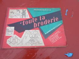 Toute La Broderie   Collection  Reliée  N° 16    Du  N°  88 A 93 - Fashion
