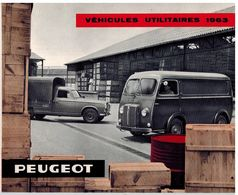 PEUGEOT UTILITAIRES CATALOGUE 3 VOLETS 1963 Format 23.5 X 19.5 FRANCE - Advertising