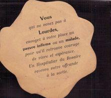 Lourdes, Publicité, Vous Qui Ne Venez Pas A Lourdes   (bon Etat) Dim: 7cm De Diametre. - Advertising