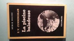 Série Noire N°1867 La Piscine Baladeuse E.V. Cunningham - Série Noire