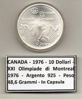 Canada - 1976 - 10 Dollari - XXI^ Olimpiadi Di Montreal Del 1976- Argento 925 - Peso 48,6 Grammi - In Capsula - (MW1144) - Canada