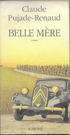Belle-mère Par Claude Pujade-Renaud - Books, Magazines, Comics