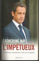 Catherine NAY L'impétueux Tourments, Tourmentes, Crises Et Tempêtes - Politique