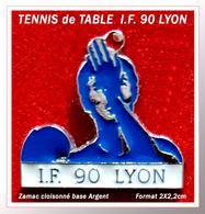 SUPER PIN'S TENNIS De TABLE : IF 90 LYON En Zamac Cloisonné Argent + Vernis, Format 2,2X2cm - Table Tennis