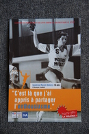 HANDBALL - Sandrine MARIOT DELERCE, 16 Ans , 168 Sélections Et 381 Buts En Equipe De FRANCE. - Balonmano