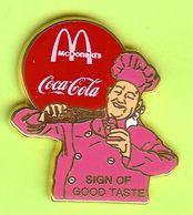 Pin's Mac Do McDonald's Coca-Cola Sign Of Good Taste Chef Cuisinier - 1G20 - McDonald's