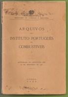 Lisboa - Arquivos Do Instituto Português De Combustiveís Mina Minas Petróleo Petroleum Oil Petrol Old Cars Truck - Books, Magazines, Comics