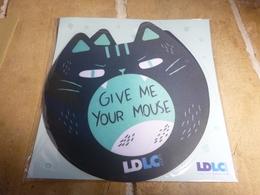 Tapis De Souris Publicitaire LDLC Chat Give Me Your Mouse Neuf - Other