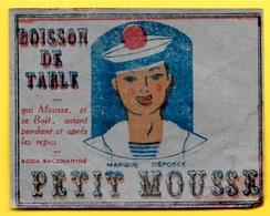"""Rare Etiquette Boisson De Table """"PETIT MOUSSE"""" """"qui Mousse Et Se Boit, Avant Pendant Et Après Les Repas"""" MARIN - Etiquetas"""