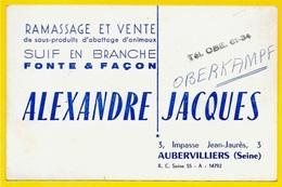 Carte De Visite Commerciale ALEXANDRE JACQUES 93 AUBERVILLIERS (métier Equarisseur) - Visiting Cards