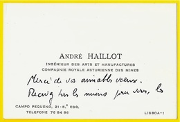 Carte De Visite André HAILLOT Ingénieur Des Arts Et Manufactures LISBOA Portugal (industrie Minière) - Visiting Cards