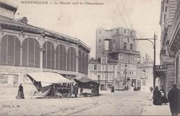 Montpellier. Le Marché Neuf Et L'observatoire - Montpellier