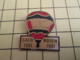 Pin812f Pin's Pins / Rare Et De Belle Qualité !!! MONTGOLFIERE : BALLON LIBRE CAEN ROUEN 1981 1991ALARME ET PROTECTION - Airships