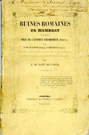RUINES ROMAINES DE MEMBREY - Archeology