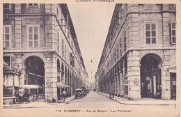 "CPA -  119. Chambéry, Rue De Boigne ""les Portiques"" - Chambery"