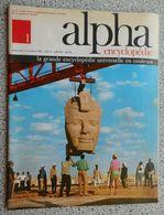 """ALPHA ENCYCLOPEDIE NUMERO """"1"""" Du Mercredi 11 Octobre 1967 - Encyclopedieën"""