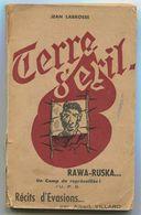 WW2 Camps De Concentration Jean LABROSSE Rawa Ruska Un Camp De Représailles 1945 - Books, Magazines, Comics
