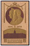 AK Königshäuser (005620) Prägekarte Zur Erinnerung An Die Goldene Hochzeit Unseres Grossherzogpaares, Gelaufen 12.7.1906 - Royal Families