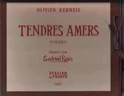 Tendres Amers De Olivier Kerneis. Poèmes Illustrés Par Gabriel Paris. - Livres Dédicacés