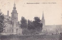 MARCHIENNE-AU-PONT : L'hôtel-de-ville Et L'église - Zonder Classificatie