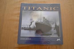 Titanic à Cherbourg - Gérard Destrais - Geschichte
