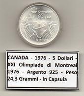 Canada - 1976 - 5 Dollari - XXI^ Olimpiadi Di Montreal Del 1976- Argento 925 - Peso 24,3 Grammi - In Capsula - (MW1167) - Canada