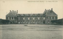 50 TORIGNY LES VILLES /  Le Château / - Frankreich