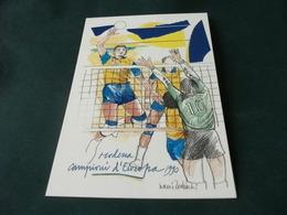 PALLAVOLO CAMPIONI D'EUROPA 1990  GRUPPO SPORTIVO PANINI PHILIPS  MODENA  DISEGNO NANI TEDESCHI - Volleyball
