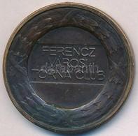 Berán Lajos (1882-1943) ~1940-1950. 'Ferencz Városi Torna Club' Br Díjérem (40mm) T:2,2- Ragasztónyom, Fülnyom - Unclassified