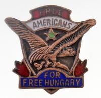 DN 'Szabad Amerikaiak, Szabad Magyarországért (Free Americans For Free Hungary' Zománcozott Fém Jelvény (21x20mm) T:2 - Unclassified